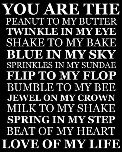 Love Quotes About Life: Peanut To My Butter, Love Of My Life Sign / Inspiring