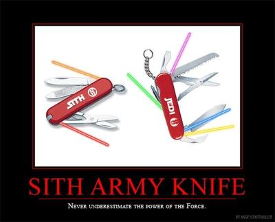 Quot Sith Army Knife Never Underestimate The Power Of The F