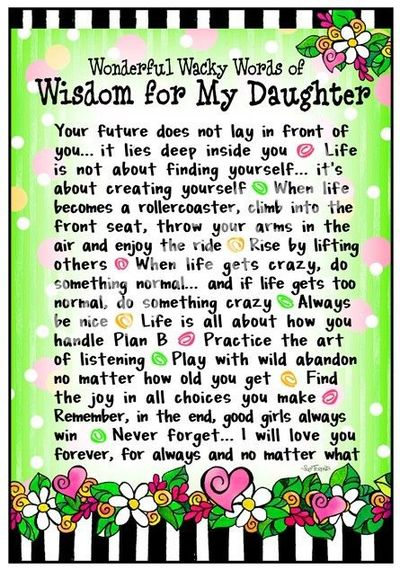 ~~Wonderful Wacky Words Of Wisdom For My Daughter~~ / baby ...