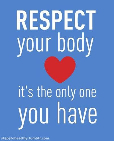 respect your body inspiring quotes and sayings juxtapost