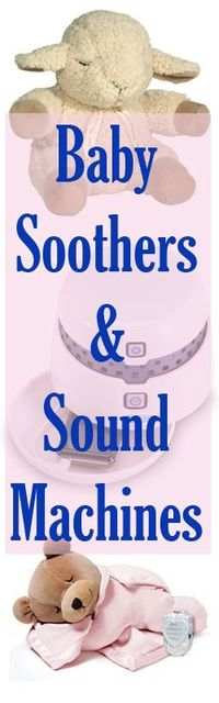 Reviews of crib soothers and sound machines for the nursery