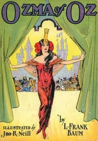"""Once more Ozma is decidedly a mature young woman in this cover for a reprint of Ozma of Oz that Neill drew about 1929. Among circles of Oz fandom this illustration is known as """"Slinky Ozma."""" ~Hungry Tiger Tales"""