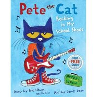Pete the Cat - I still need to get this book.