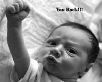 you rock baby!