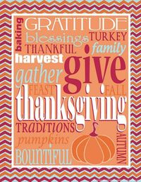 http://eyecandyeventdetails.blogspot.com/2011/11/free-thanksgiving-subway-art-printable.html