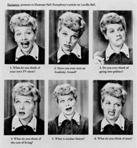 Lucille Ball is a classic.