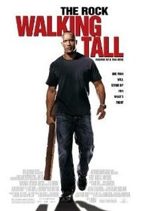 Great re-make!! Walking Tall