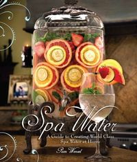 Homemade Fruit Infused Spa Water Recipes