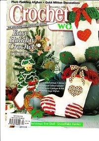 Image not available * Enlarge Sell one like this 	 	 Crochet World Magazine (Dec 98)