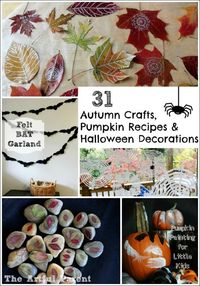 31 Favorite Autumn Crafts, Pumpkin Recipes & Halloween Decorations!